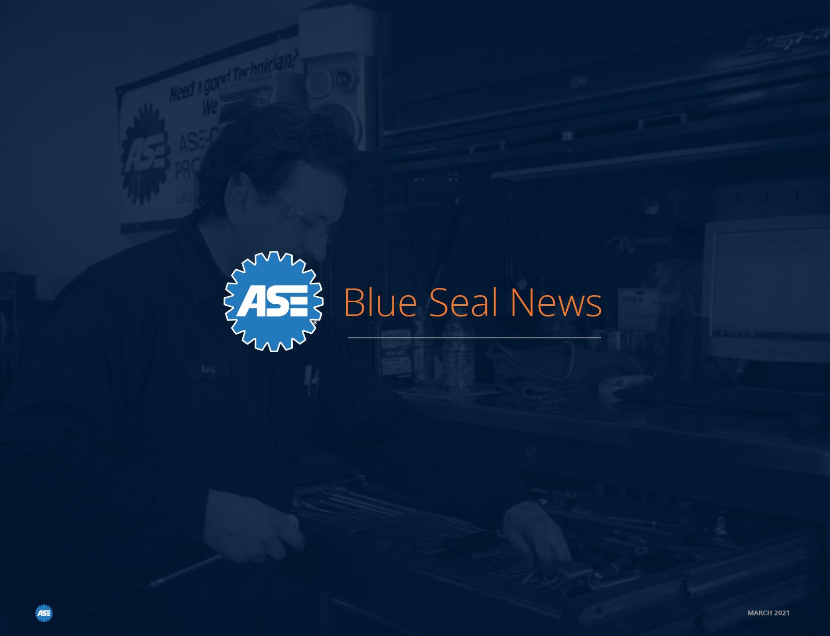 Blue Seal Update - March 2021